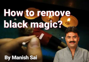 What is Black Magic? How can we protect ourselves from it?