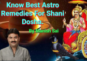 Know Best Astro Remedies For Shani Dosha.