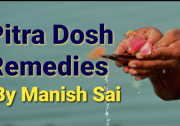 Pitra dosha remedies by spiritual Guru Manish Sai