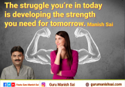 Thought of the day by Guru Manish Sai.