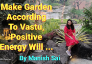 Make Garden According To Vastu, Positive Energy Will ...
